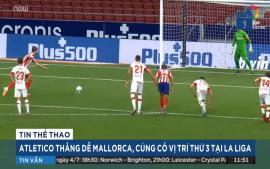 atletico-thang-de-mallorca-de-cung-co-vi-tri-thu-3-tai-la-liga
