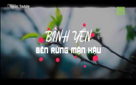 binh-yen-ben-rung-man-hau