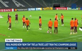 real-madrid-don-bom-tan-tro-lai-truoc-luot-tran-thu-2-champions-league