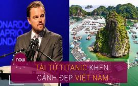 tai-tu-titanic-khen-het-loi-voi-canh-dep-o-viet-nam