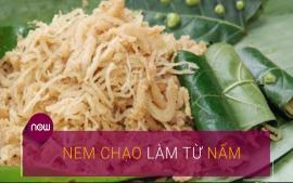 nem-chao-nam-mon-an-moi-la-cho-tin-do-an-chay
