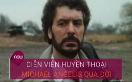 dien-vien-huyen-thoai-michael-angelis-da-qua-doi
