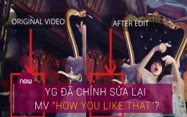 yg-da-chinh-sua-lai-mv-how-you-like-that
