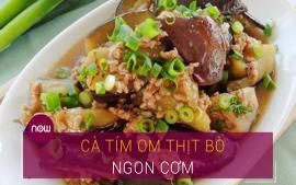 huong-dan-lam-mon-ca-tim-om-thit-bo-cho-bua-com-chieu-thom-ngon