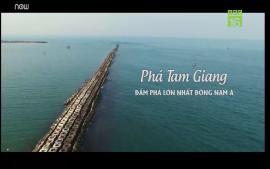 pha-tam-giang-dam-pha-lon-nhat-dong-nam-a