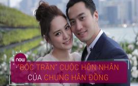 boc-tran-cuoc-song-hon-nhan-cua-chung-han-dong